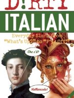 dirty-italian-gabrielle-euvino-everyday-slang-innocent-offensive/