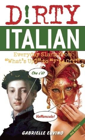 dirty-italian-gabrielle-euvino-everyday-slang-innocent-offensive