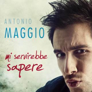 antonio-maggio-italian-singer-squinzano-puglia-mi-servirebbe-sapere