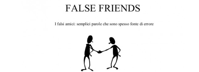 false-friends-italian-words-assistere-pretendere-sound-similar-english-different-meanings