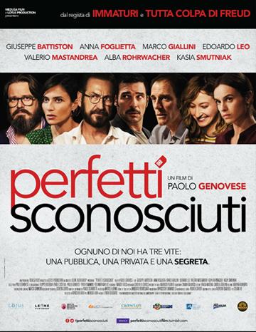Perfetti Sconosciuti Perfect Strangers : A new film
