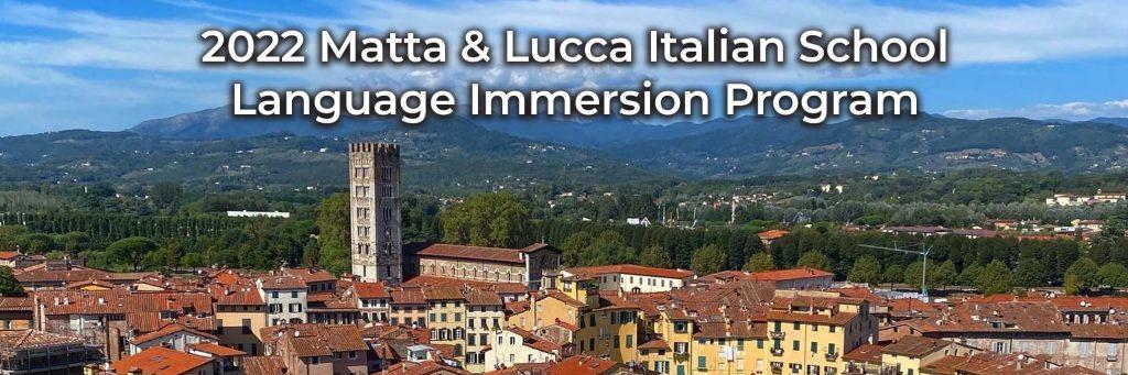 2022-matta-lucca-italian-school-program-learn-italian-immersion-italy-Spring-May-June